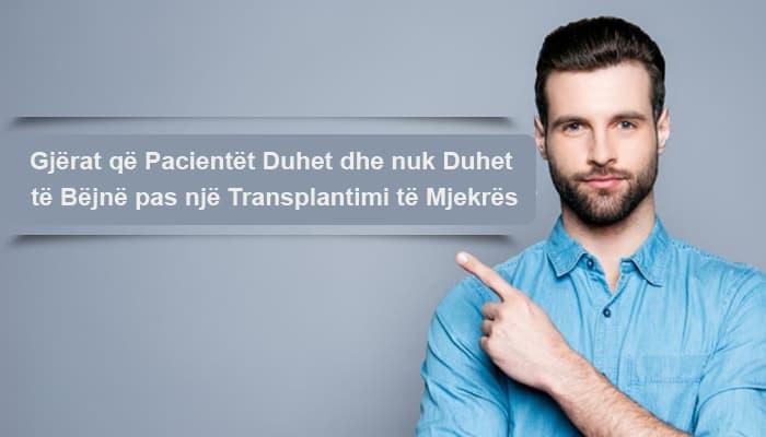 Gjërat që Pacientët Duhet dhe nuk Duhet të Bëjnë pas një Transplantimi të Mjekrës