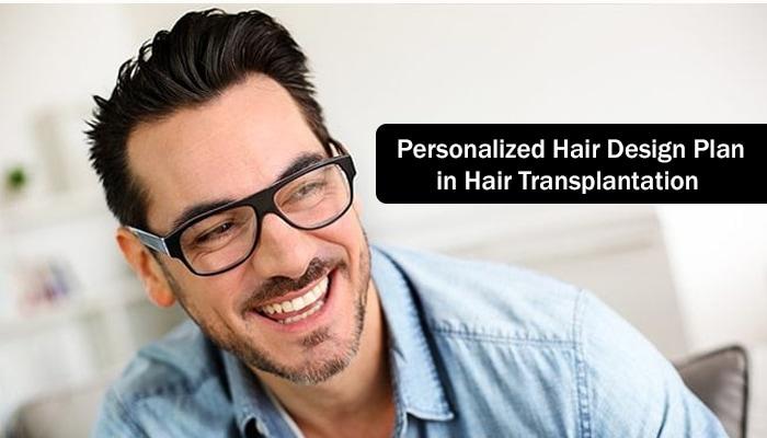 Personalized Hair Design Plan in Hair Transplantation